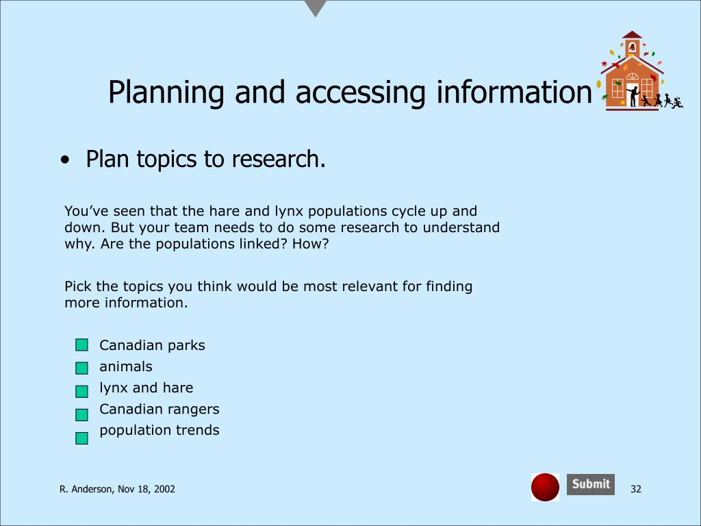 Planning and accessing information
