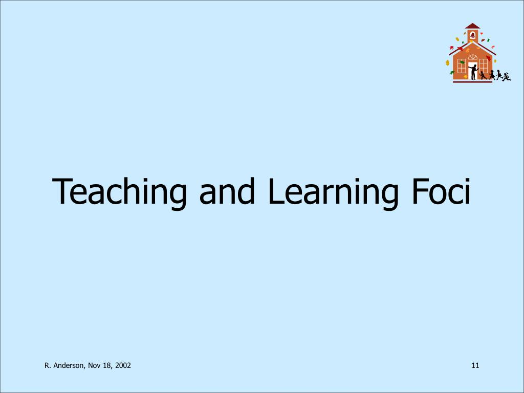Teaching and Learning Foci