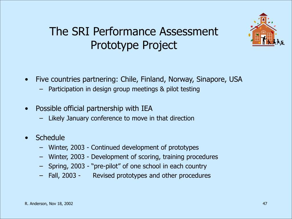 The SRI Performance Assessment