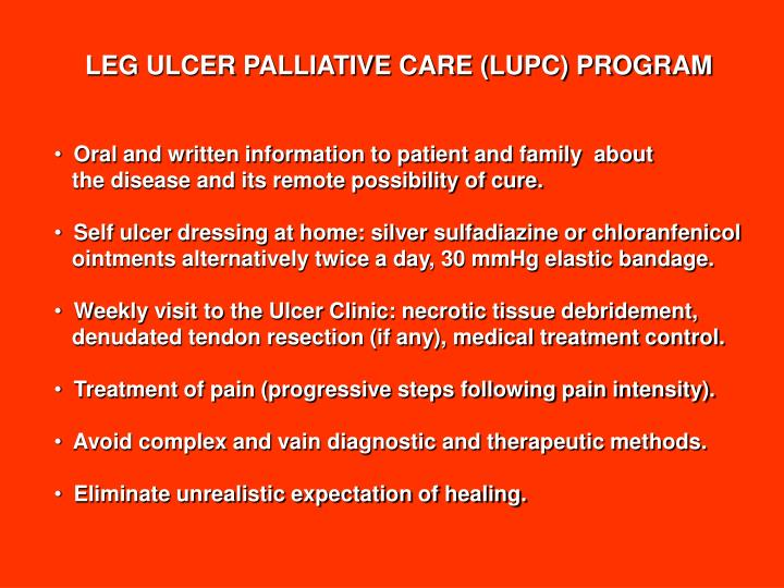 LEG ULCER PALLIATIVE CARE (LUPC) PROGRAM
