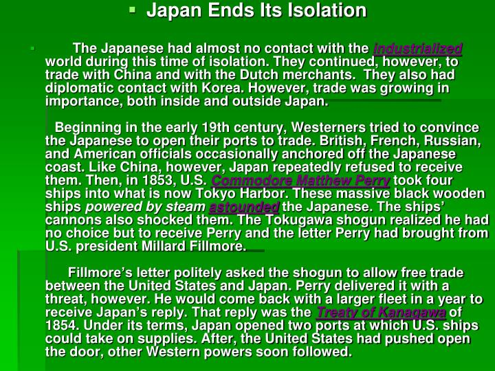 Japan Ends Its Isolation