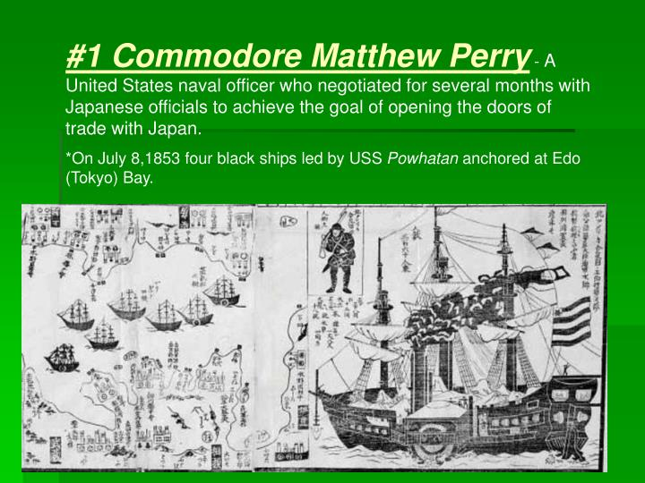#1 Commodore Matthew Perry