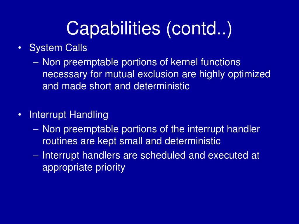 Capabilities (contd..)