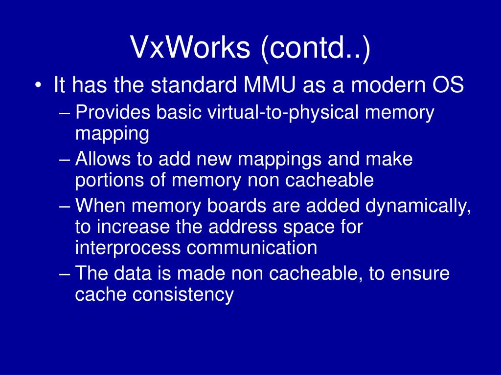 VxWorks (contd..)