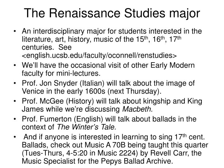 The renaissance studies major