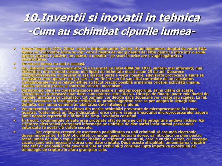 10.Inventii si inovatii in tehnica