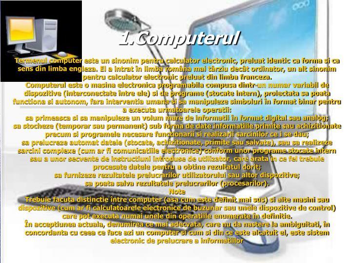 1.Computerul