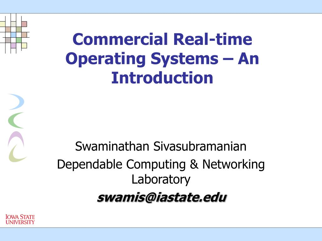 Commercial Real-time Operating Systems – An Introduction