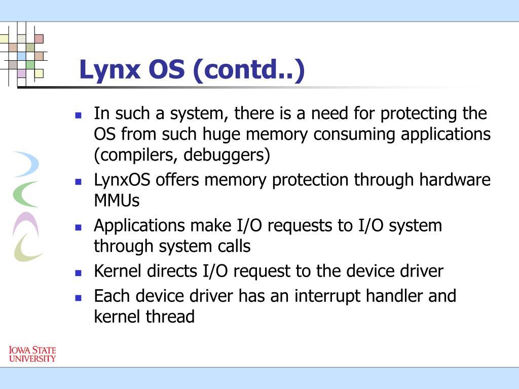 Lynx OS (contd..)