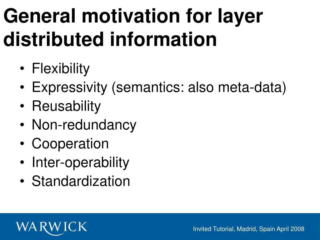 General motivation for layer distributed information