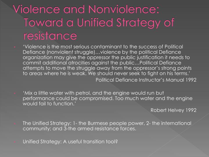 Violence and Nonviolence: Toward a Unified Strategy of resistance