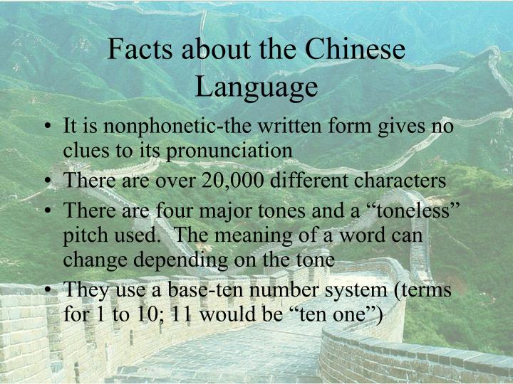 Facts about the Chinese Language