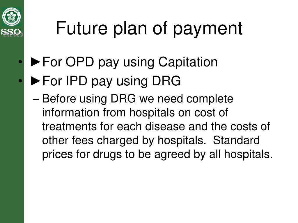 Future plan of payment