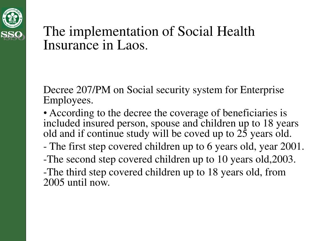 The implementation of Social Health Insurance in Laos
