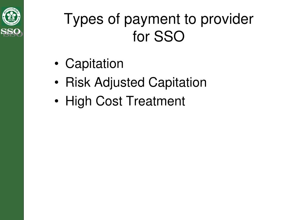 Types of payment to provider for SSO