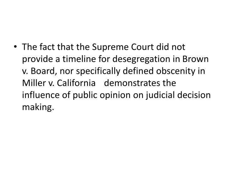 The fact that the Supreme Court did not provide a timeline for desegregation in