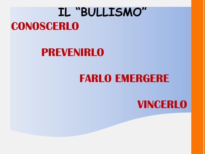 "IL ""BULLISMO"""