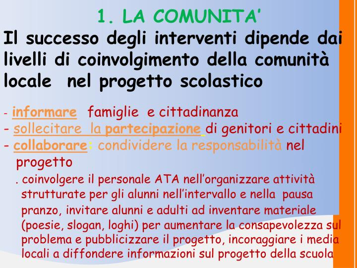 1. LA COMUNITA'