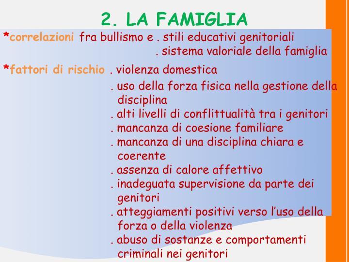 2. LA FAMIGLIA