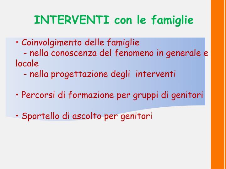 INTERVENTI con le famiglie