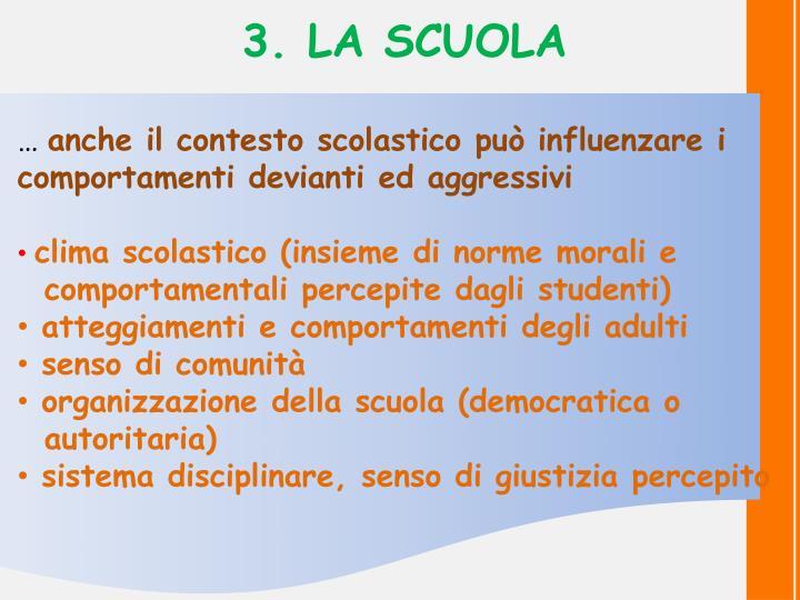 3. LA SCUOLA