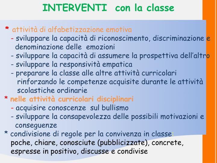 INTERVENTI  con la classe
