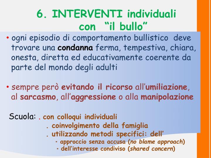 6. INTERVENTI individuali