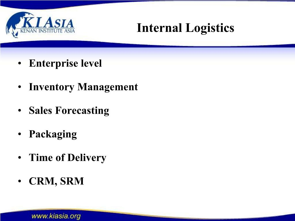 Internal Logistics