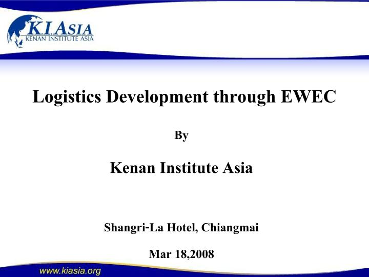 Logistics development through ewec