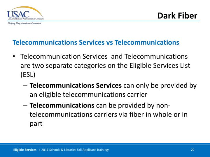Telecommunication Services  and Telecommunications are two separate categories on the Eligible Services List (ESL)