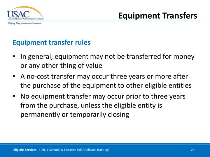 In general, equipment may not be transferred for money or any other thing of value