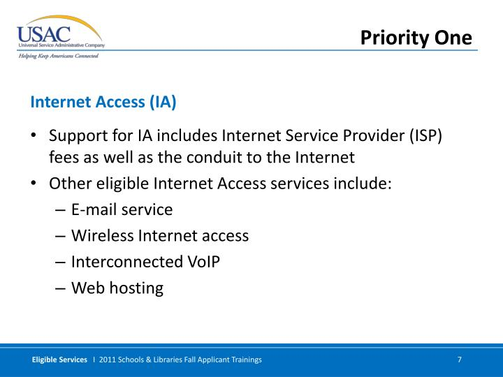 Support for IA includes Internet Service Provider (ISP) fees as well as the conduit to the Internet