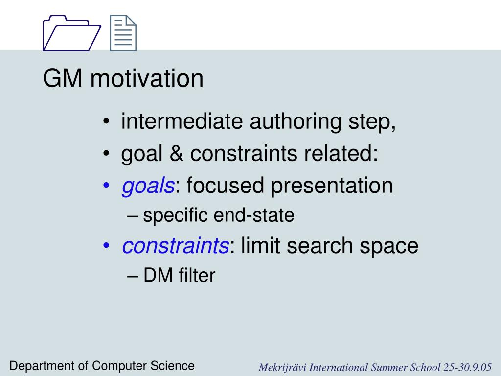 GM motivation