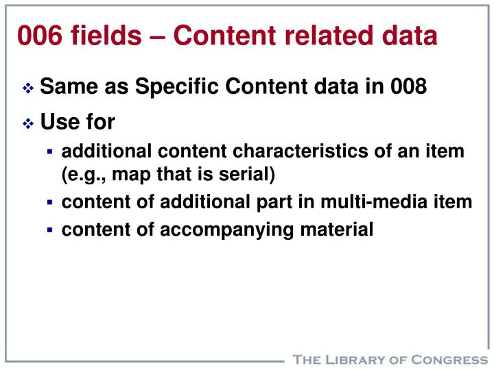 006 fields – Content related data