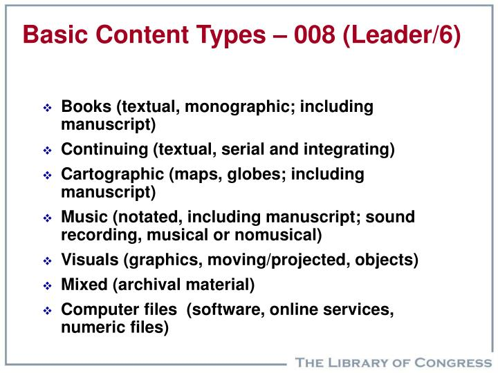 Basic Content Types – 008 (Leader/6)
