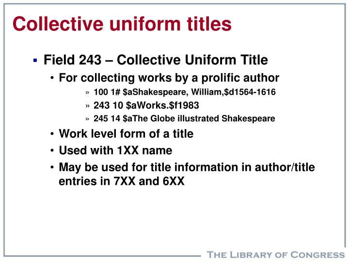 Collective uniform titles