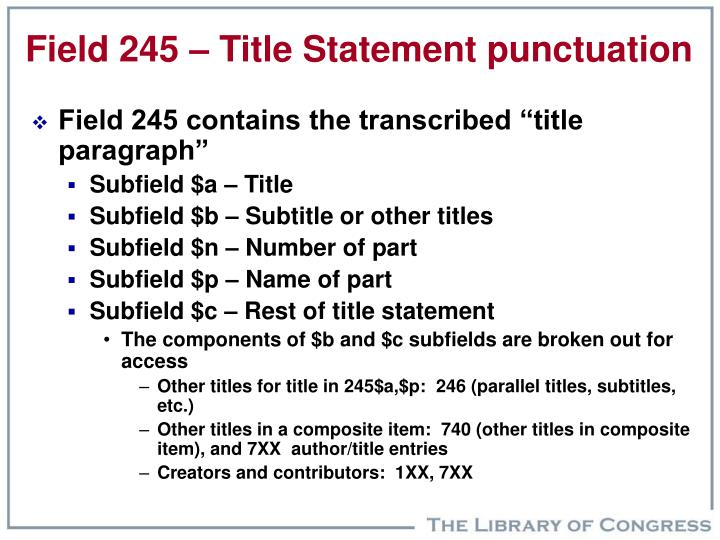 Field 245 – Title Statement punctuation