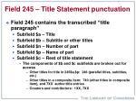 field 245 title statement punctuation