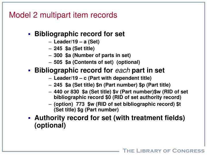 Model 2 multipart item records