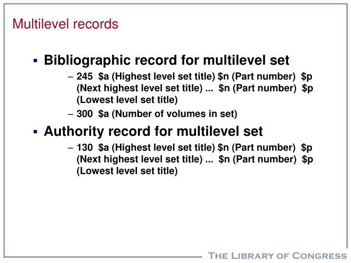 Multilevel records