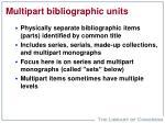 multipart bibliographic units
