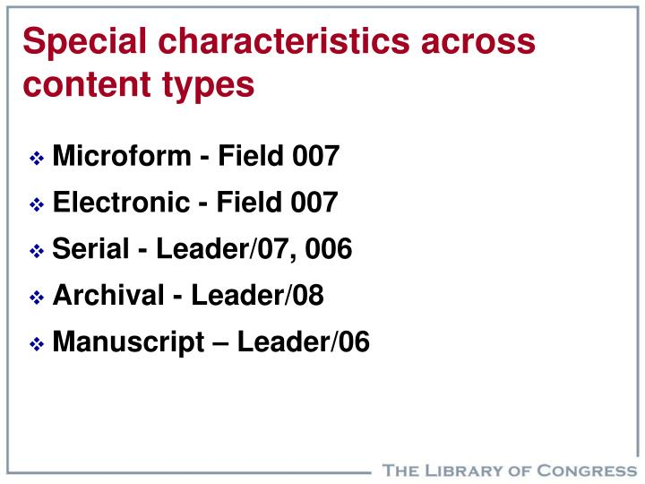 Special characteristics across content types