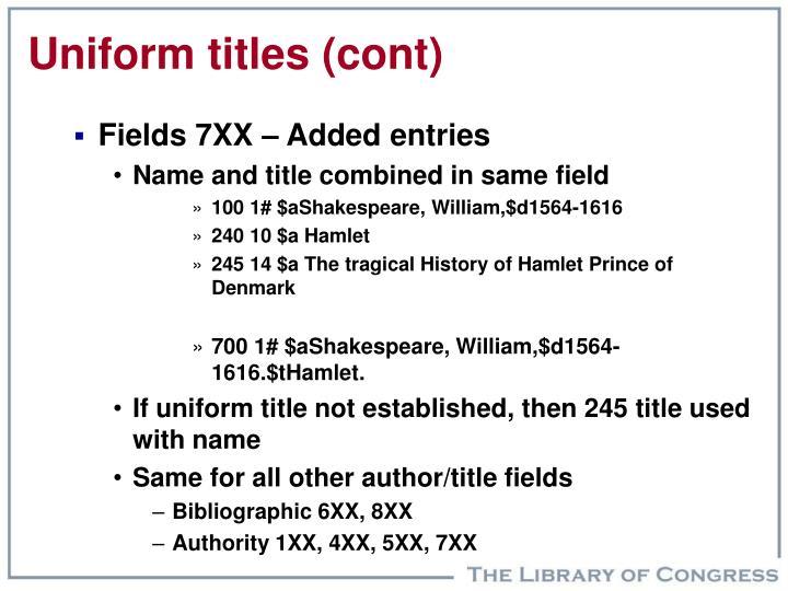 Uniform titles (cont)