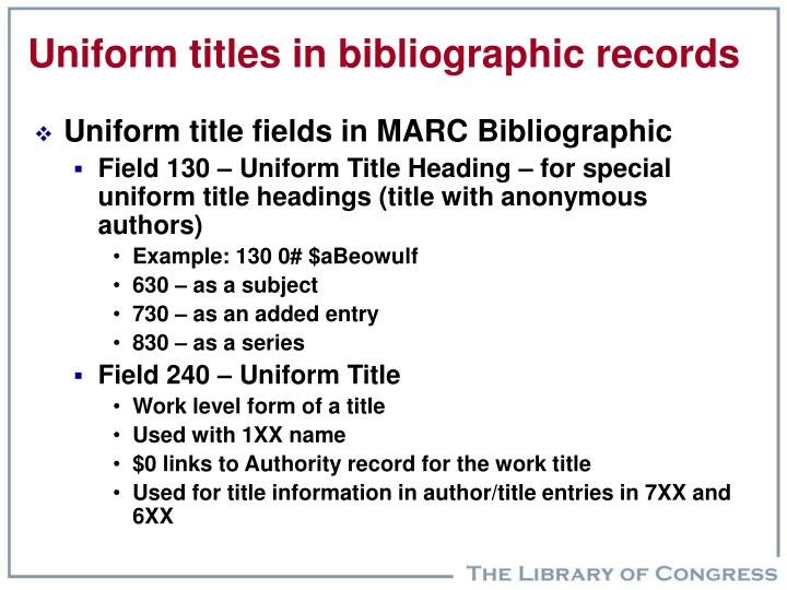 Uniform titles in bibliographic records