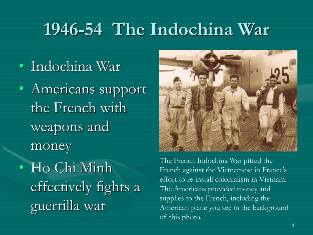 1946-54  The Indochina War