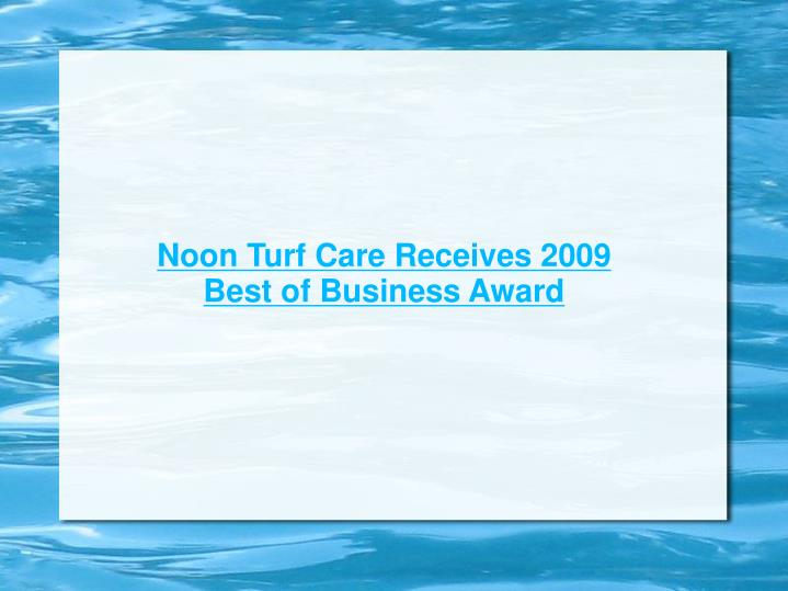 Noon Turf Care Receives 2009 Best of Business Award