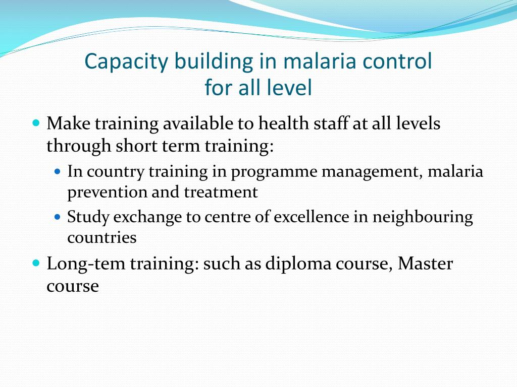 Capacity building in malaria control