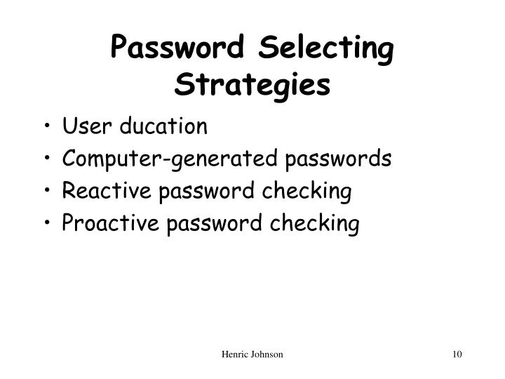 Password Selecting Strategies