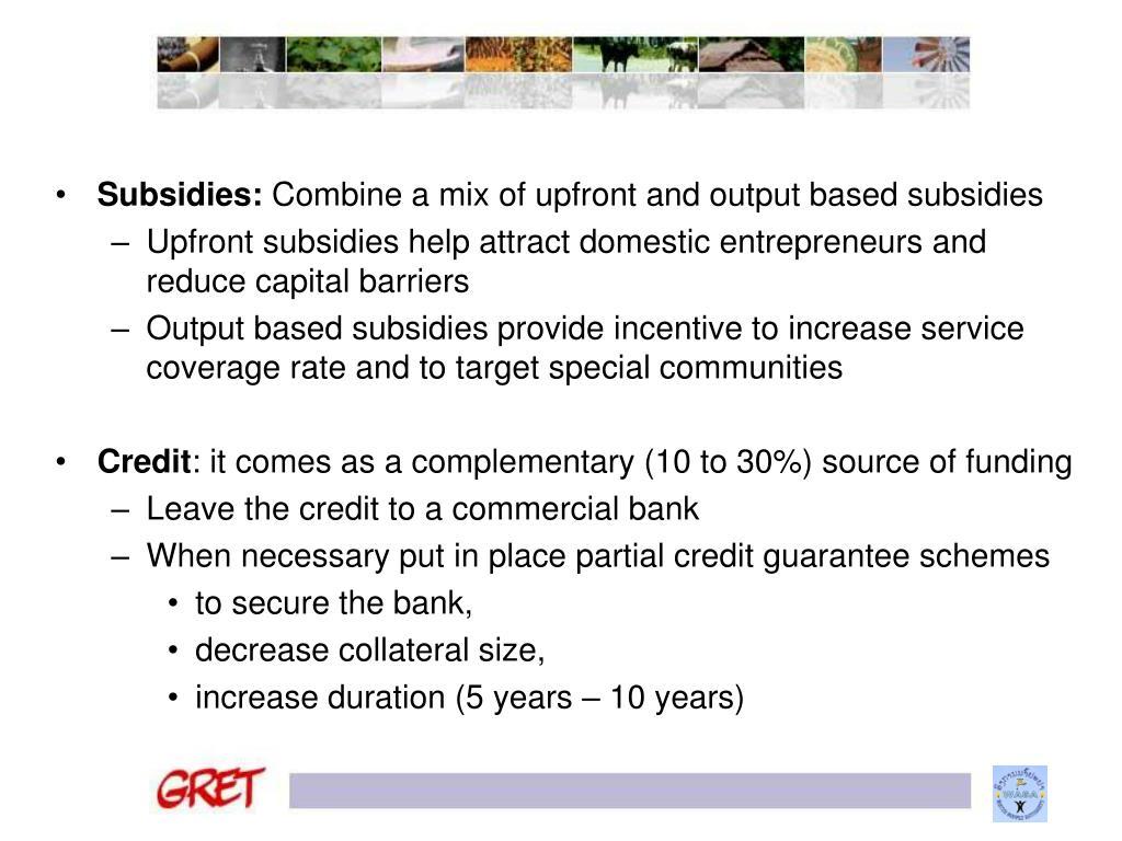Subsidies: