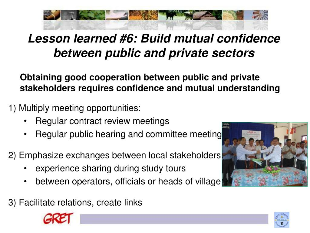 Lesson learned #6: Build mutual confidence between public and private sectors